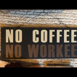 Other - Coffee sign!